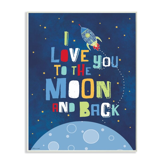 Stupell Industries I Love You Moon And Back Rocket Ship Wall Plaque