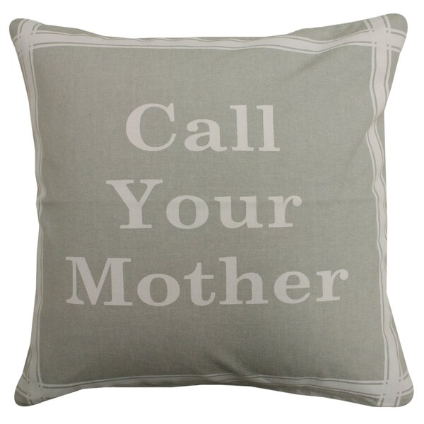 Park B Smith Ltd Call Your Mother Pillow Wayfair