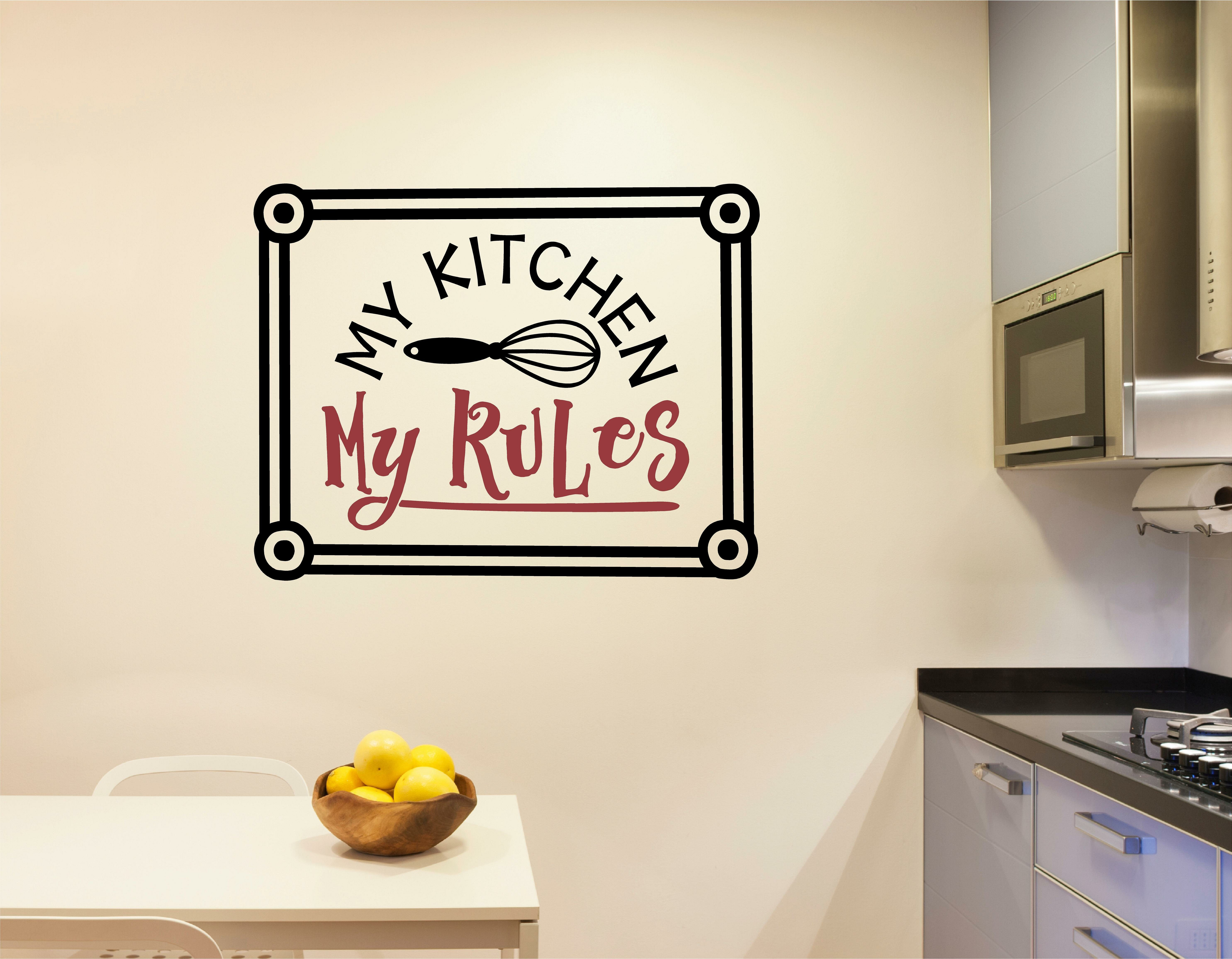 Winston Porter Wolff \'My Kitchen My Rules\' Wall Decal | Wayfair