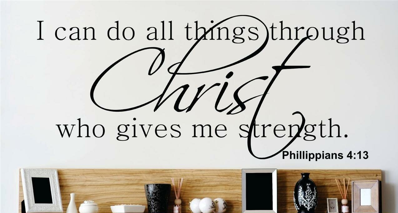 Design With Vinyl I Can Do All Things Through Christ Who Gives Me Strength Wall Decal
