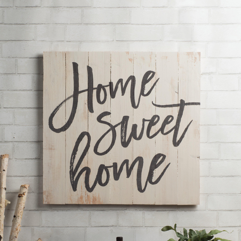 Gracie Oaks Pine Pallet Home Sweet Home Wall Dcor Wayfair