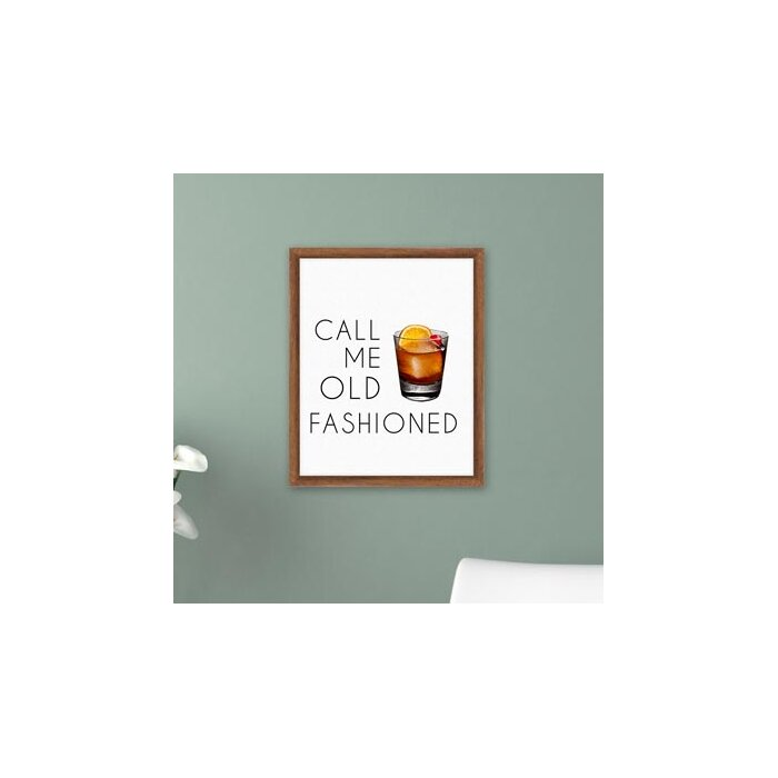 Ptm Call Me Old Fashioned Framed Textual Art Wayfairca
