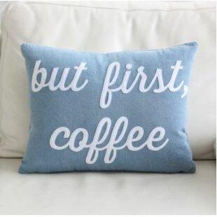 But First, Coffee Throw Pillow. By Alexandra Ferguson