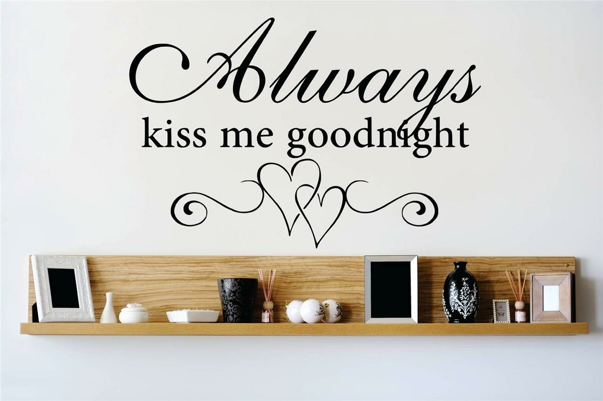 Genial Always Kiss Me Goodnight Wall Decal