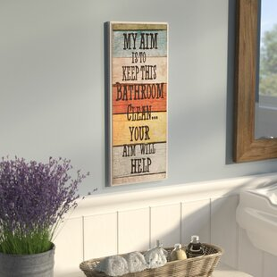 My Aim is to Keep This Bathroom Clean Textual Art Plaque