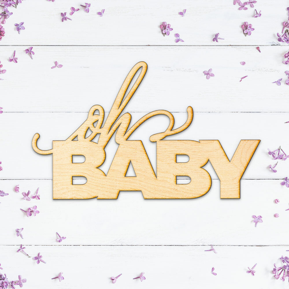 Wrought Studio Oh Baby Wood Sign Wall Décor | Wayfair