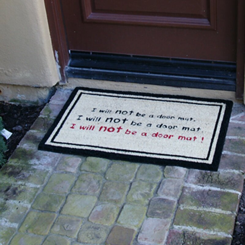 Charmant I Will Not Be A Door Mat! Funny Doormat