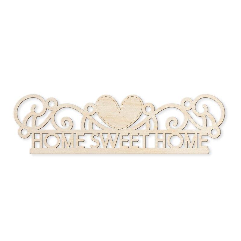 Ebern Designs Home Sweet Home Wall Dcor Wayfair