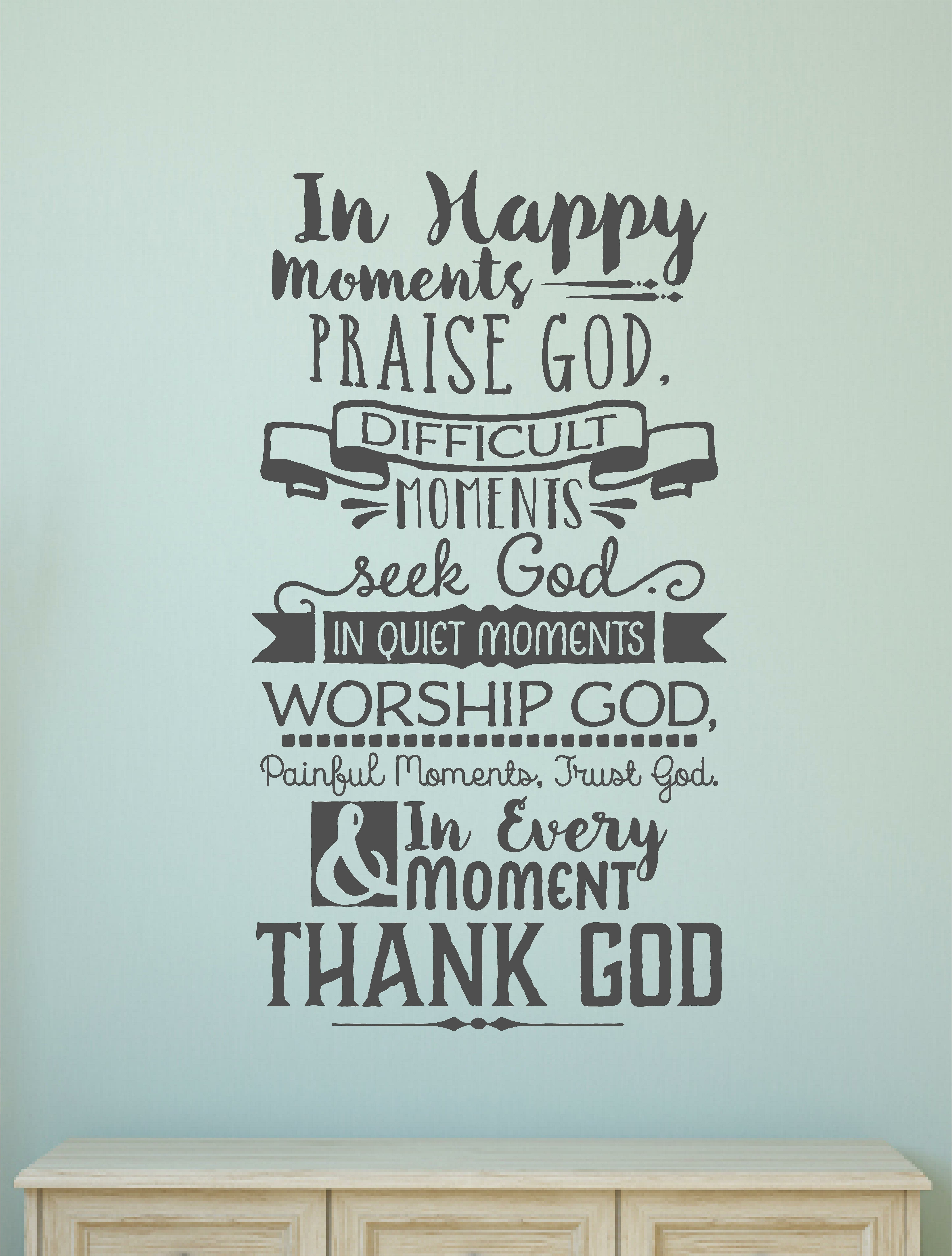 Enchantingly Elegant In Happy Moments Praise God Religious Christian ...
