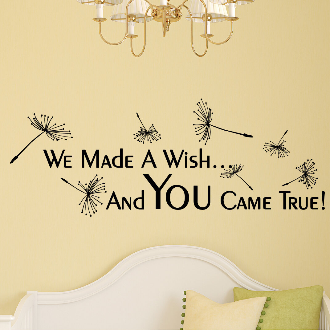 Harriet Bee We Made A Wish And You Came True Wall Decal   Wayfair
