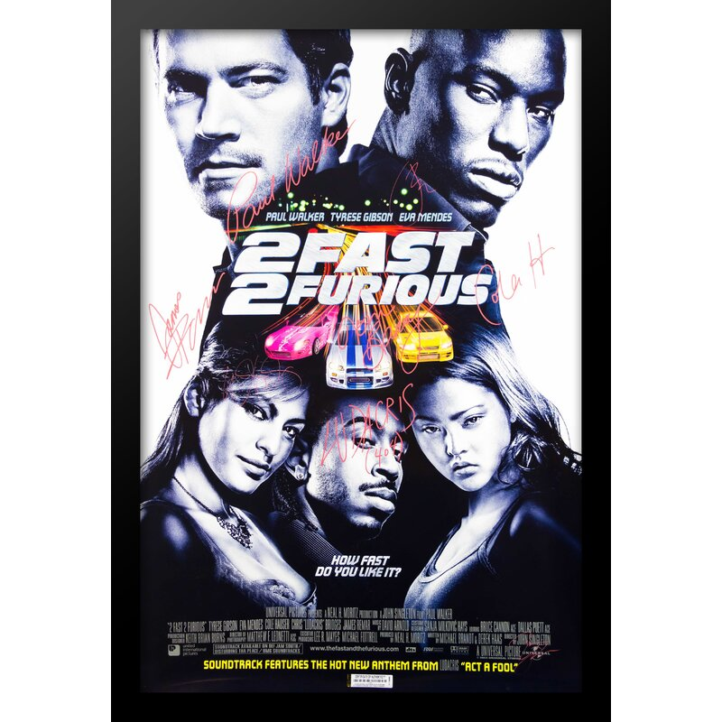 Luxewest 2 Fast 2 Furious Framed Autographed Movie Poster Framed