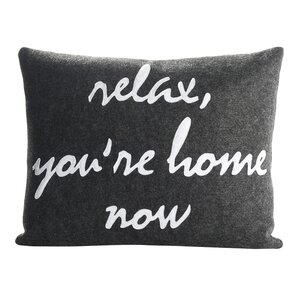 Celebrate Everyday Relax You'Re Home Now Throw Pillow