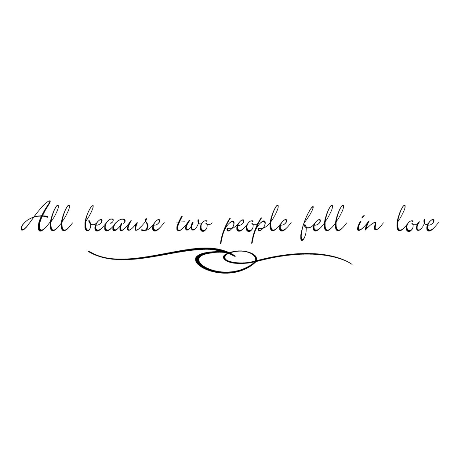 Firesidehome All Because Two People Fell In Love Wall Decal Wayfairca