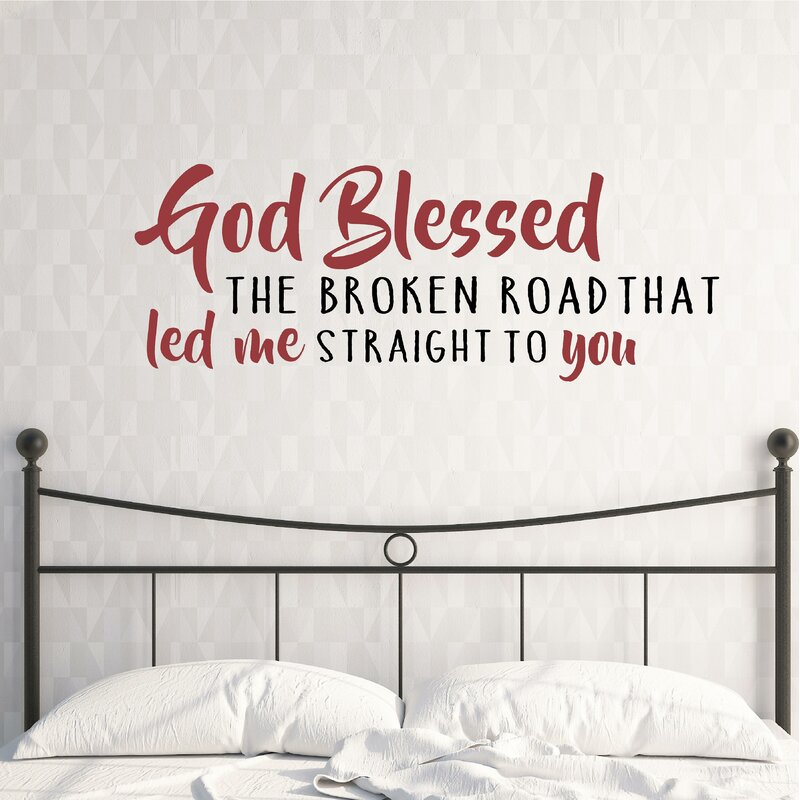 enchantingly elegant god blessed the broken road wall decal | wayfair