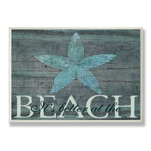 Wall Plaque It S Better At The Beach Starfish Textual Art
