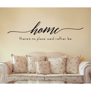 Home Thereu0027s No Place Weu0027d Rather Be Wall Decal