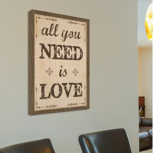 All You Need Is Love Wall Art | Wayfair