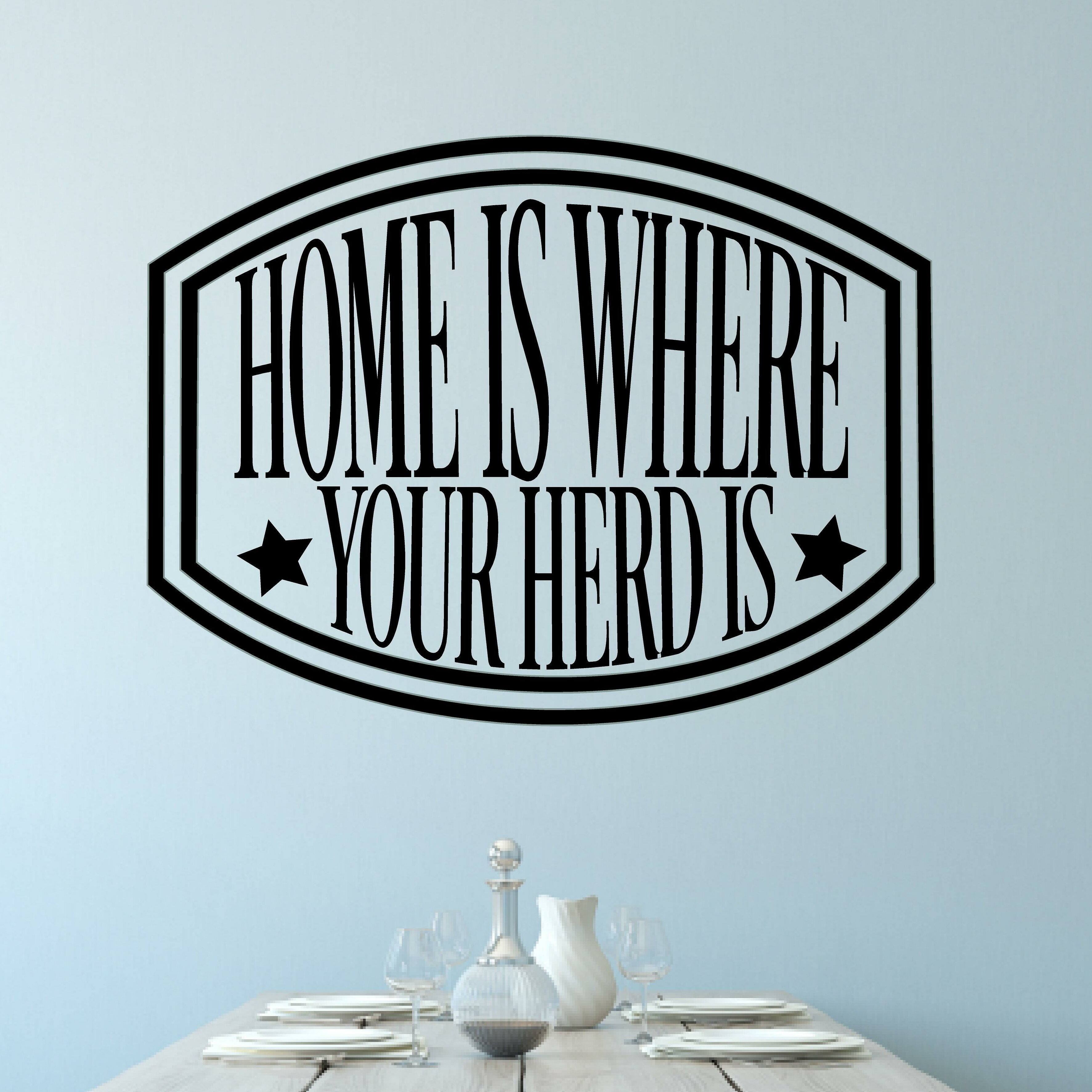 Millwood Pines Wickstrom Home Is Where Your Herd Is Vinyl Wall Decal ...
