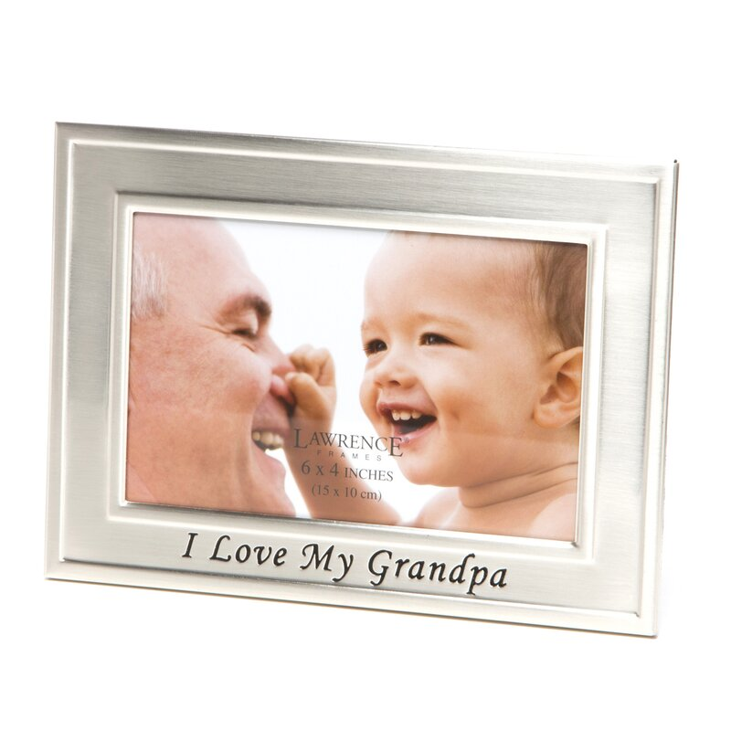 Andover Mills I Love My Grandpa Picture Frame Reviews Wayfair