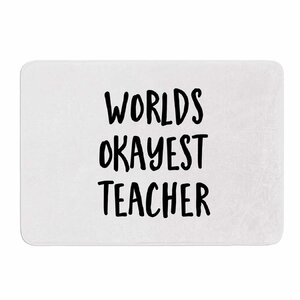 Worlds Okayest Teacher by Kristi Jackson Memory Foam Bath Mat