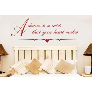 Dream Is A Wish That Your Heart Makes Wall Sticker