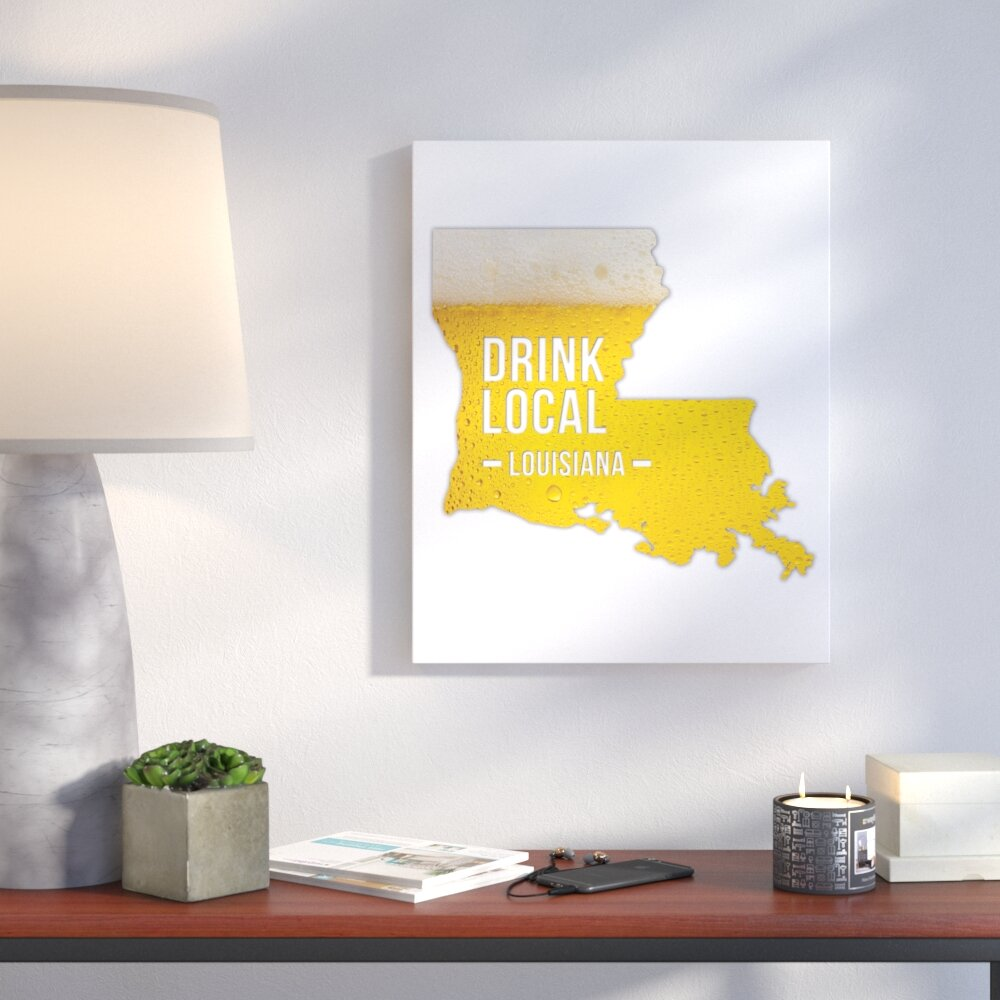 Wrought Studio \'Louisiana Drink Local Beer\' Graphic Art Print on ...
