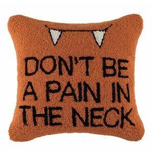 Don't Be a Pain in the Neck Hook Throw Pillow