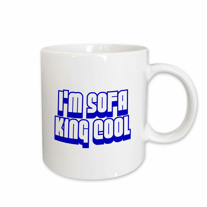 East Urban Home I M Sofa King Cool Coffee Mug Wayfair