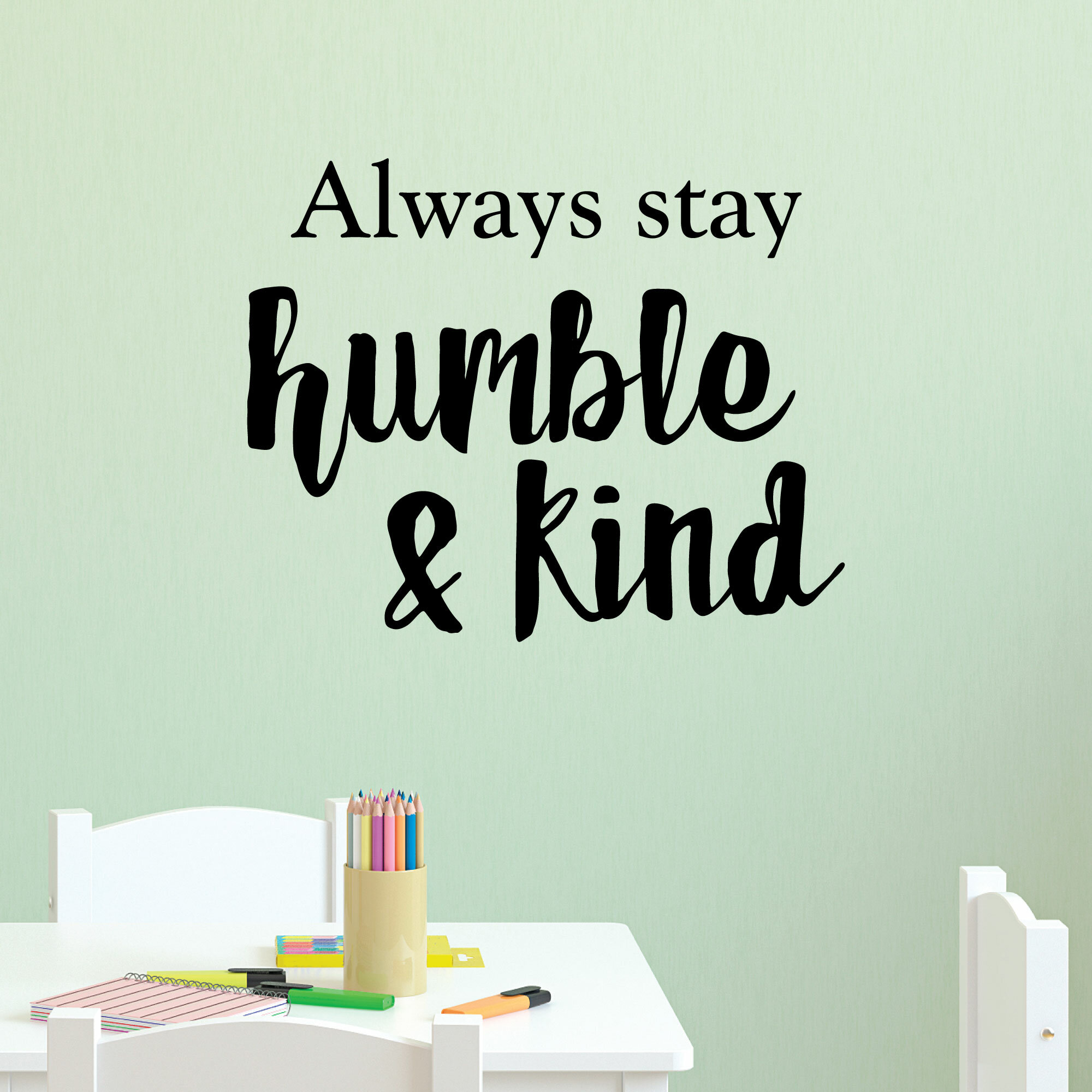 Belvedere Designs Llc Humble And Kind Wall Quotes Decal Wayfair