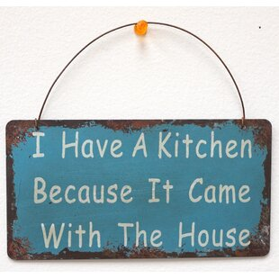 I Have A Kitchen Wisdom Sign Wall Decor