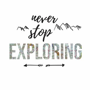 Image result for never stop exploring quote