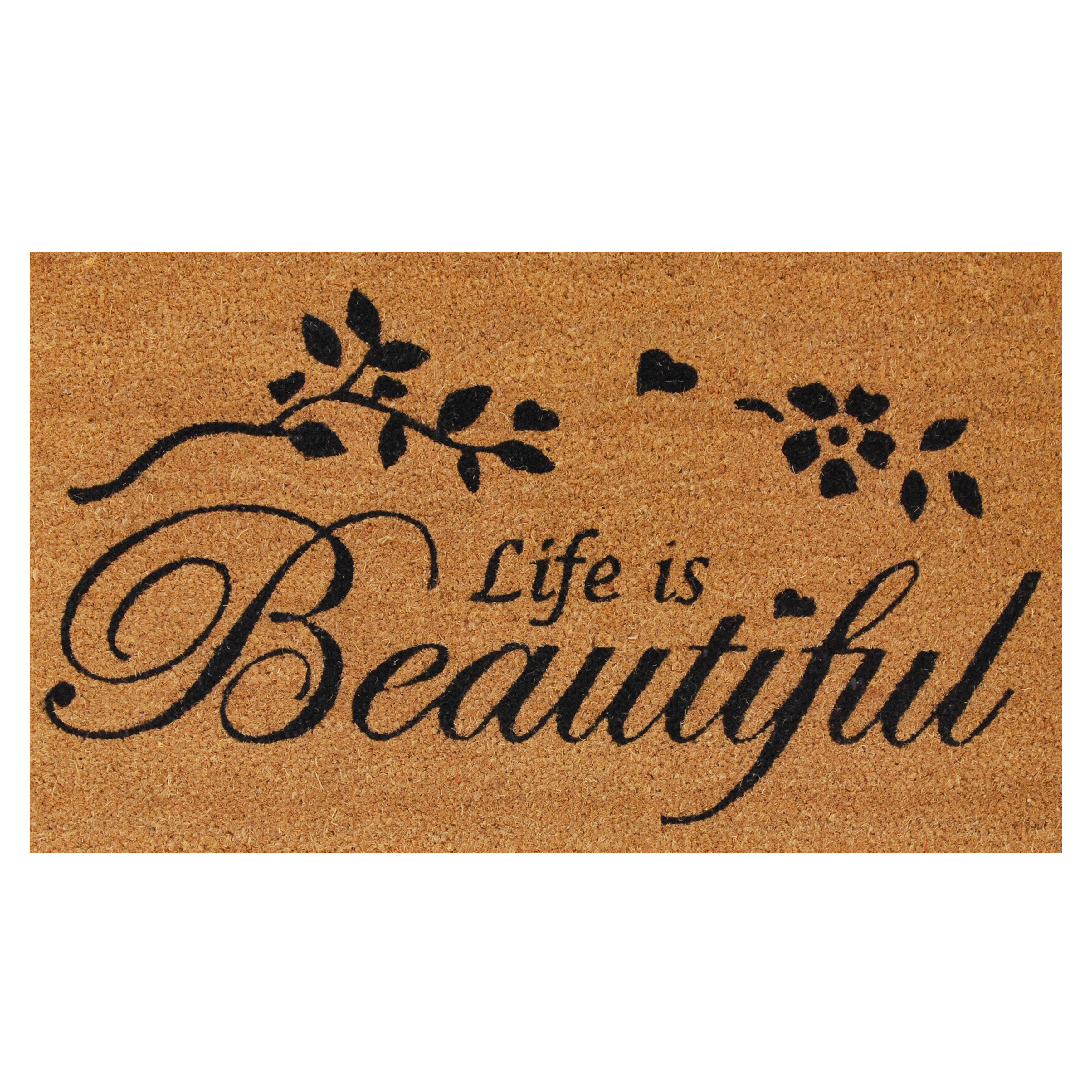 Home & More Life Is Beautiful Doormat   Wayfair