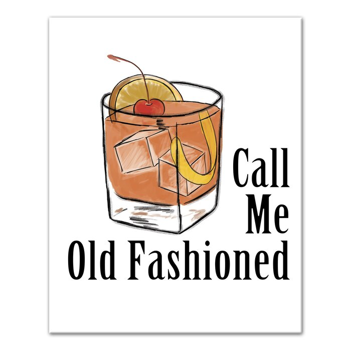 Wrought Studio Call Me Old Fashioned Graphic Art Print On Canvas