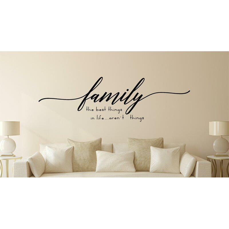 enchantingly elegant family the best things in life vinyl wall decal
