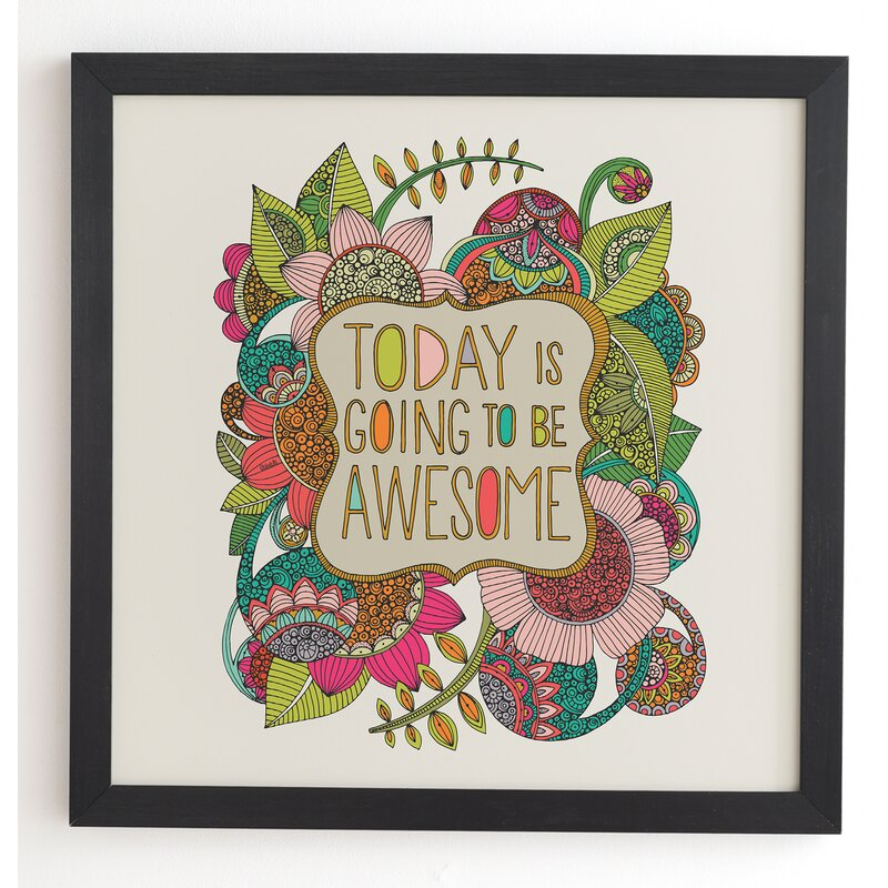 Wrought Studio 'Today Is Going To Be Awesome' Framed Graphic Art