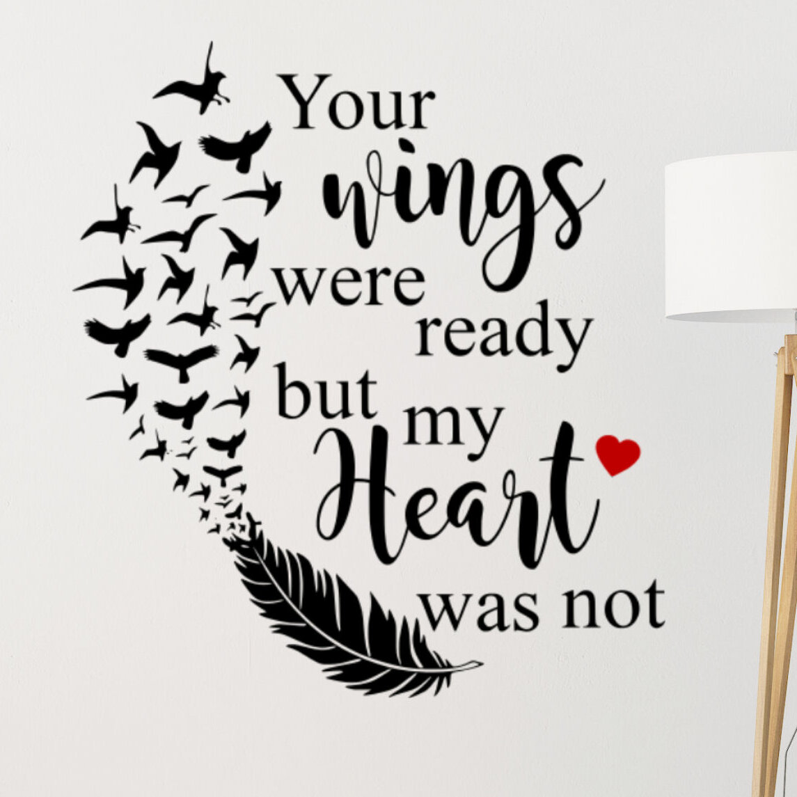 DecaltheWalls Your Wings Were Ready But My Heart Was Not