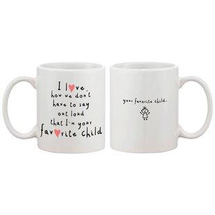 Your Favorite Child Coffee Mug