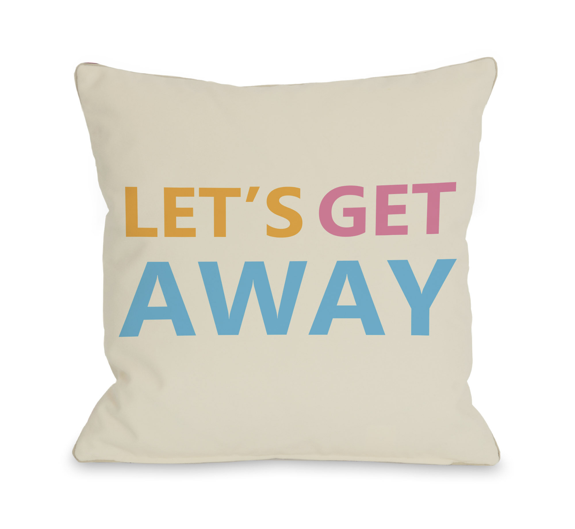 One Bella Casa Let s Get Away Throw Pillow Wayfair