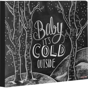 Baby, It's Cold Outside by Lily and Val Graphic Art on Wrapped Canvas