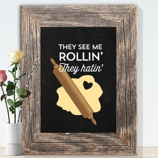 1a5613ff7941  Chalkboard They See Me Rollin  You Hatin  Kitchen  Graphic Art on Paper