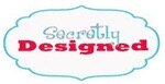 Secretly Designed