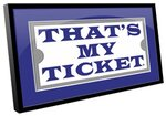 That's My Ticket