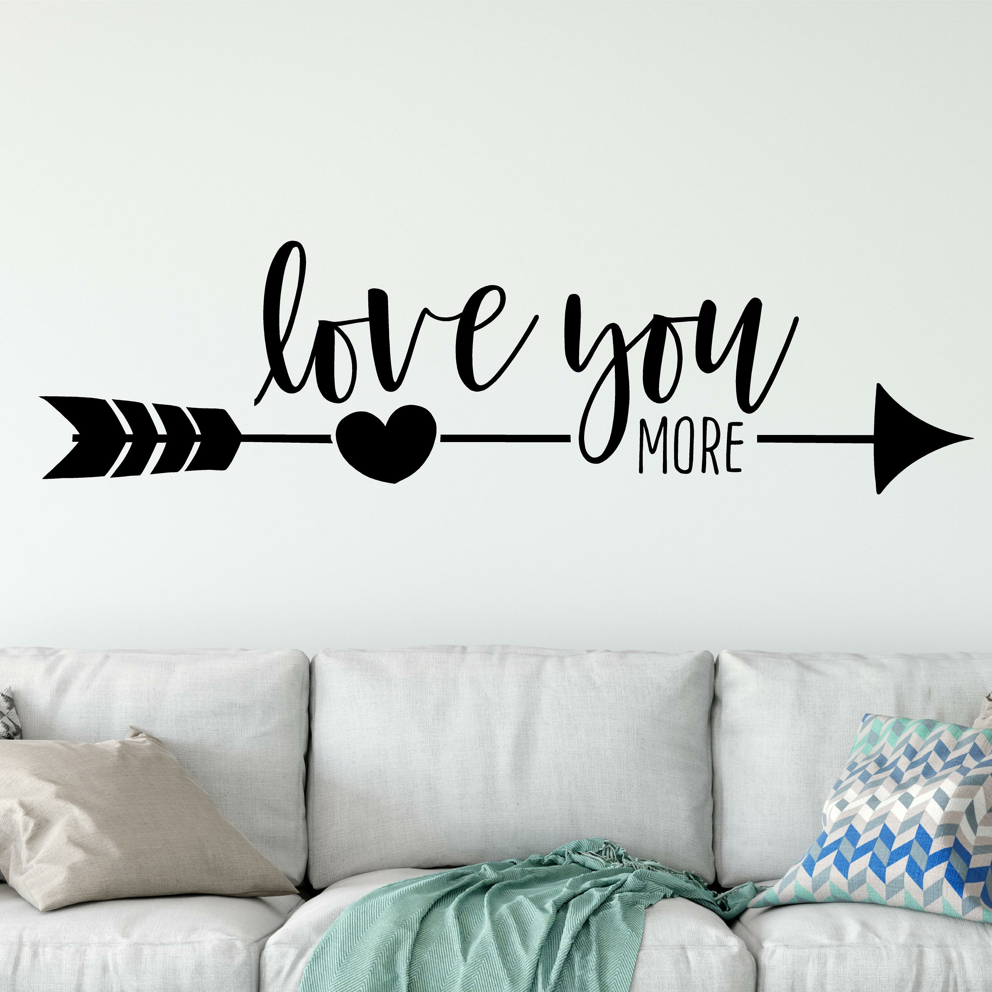 Enchantingly Elegant Love You More Wall Decal Wayfair