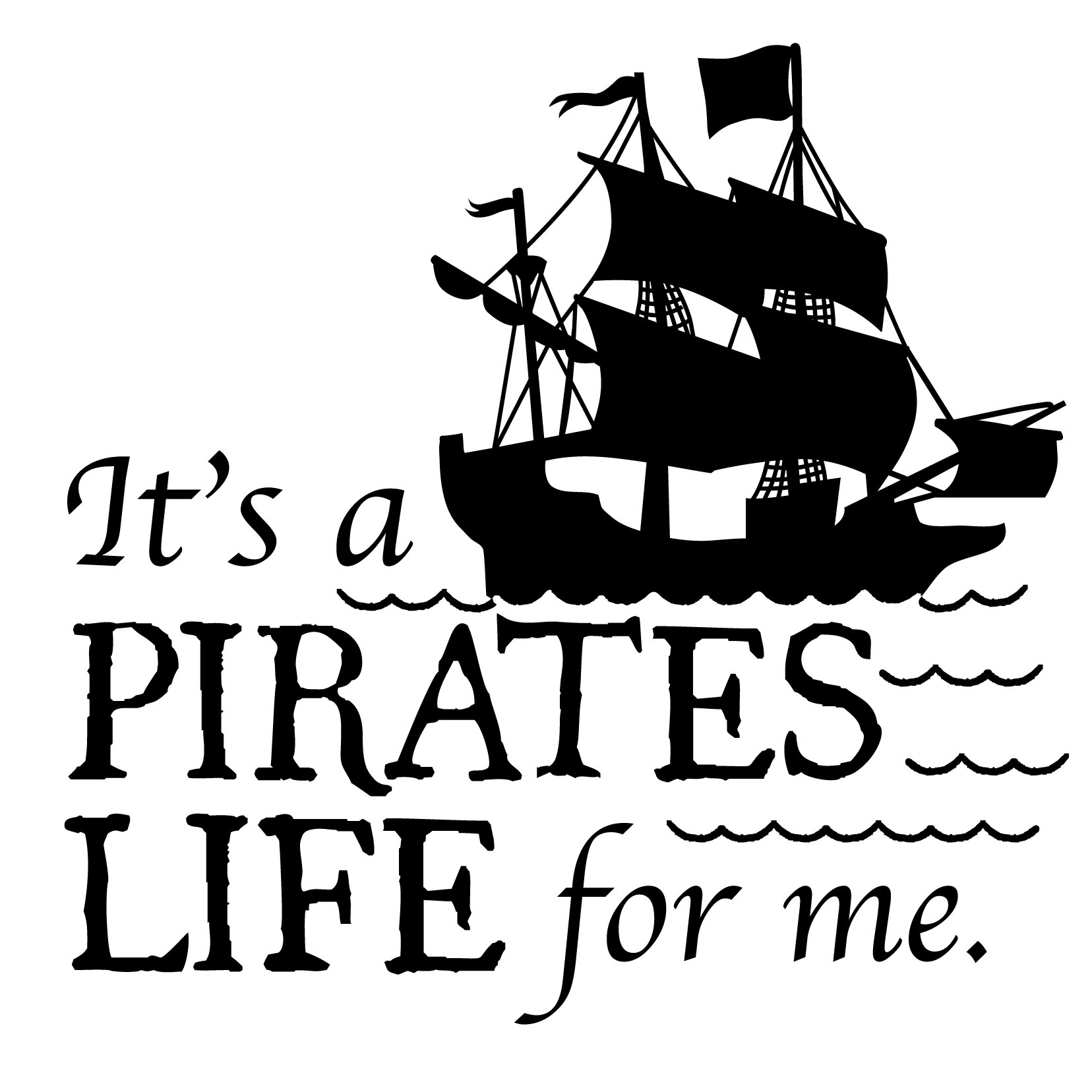 Dana Decals Pirates Life For Me Quote Small Wall Decal Wayfair Ca