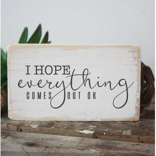 I Hope Everythin Comes Out Ok Funny Bathroom Sign Wall Decor