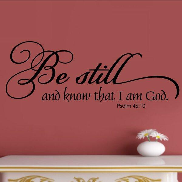 Enchantingly Elegant Be Still and Know that I Am God ...