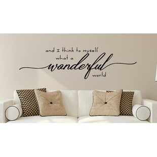1af78507ee51 And I Think to Myself What a Wonderful World Vinyl Wall Decal