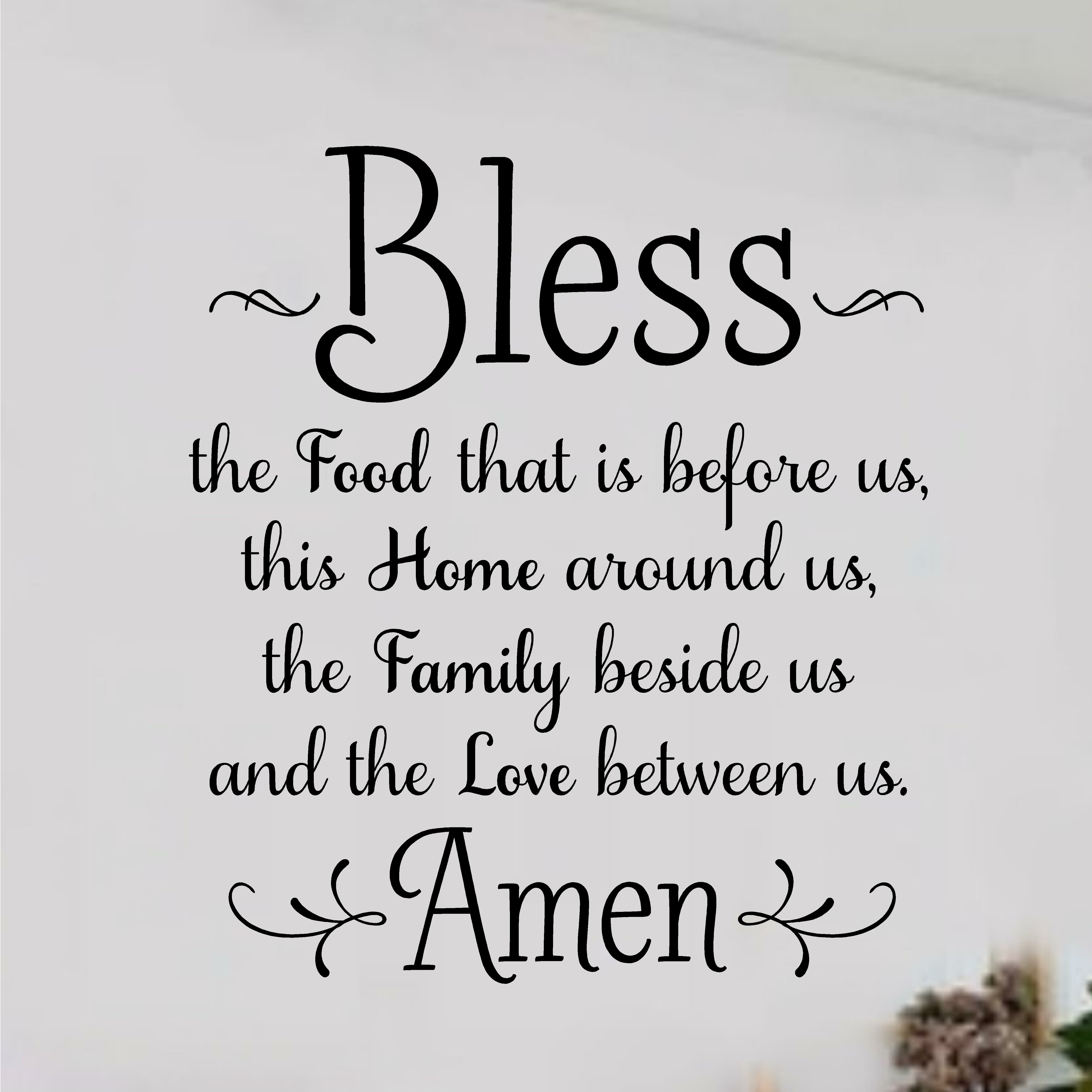Enchantingly Elegant Bless The Food Before Us Wall Decal Reviews