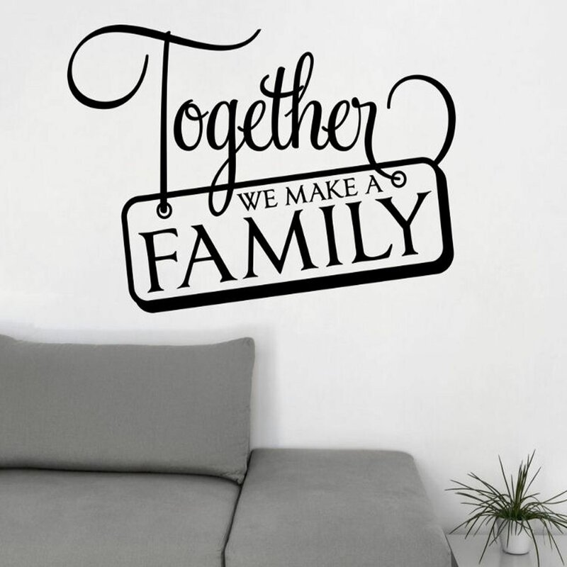 Decalthewalls Together We Make A Family Wall Decal Wayfair