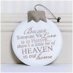 'Because Someone We Love...' Ornament
